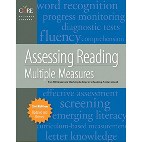 Core Assessing Reading Multiple Measures 2nd Ed Side By Side Educational Consulting Explore research monographs, classroom texts, and professional development titles. core assessing reading multiple measures 2nd ed