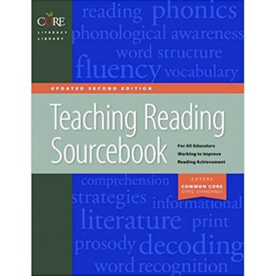 Core Teaching Reading Sourcebook (Updated 2nd Ed., Common Core Aligned)